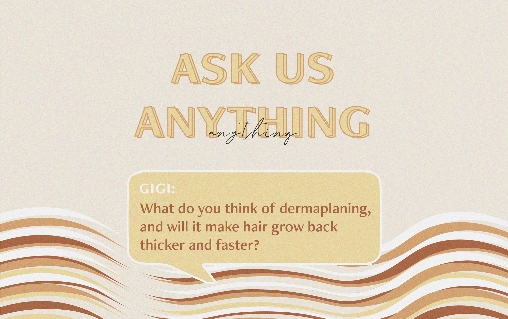 Ask Us Anything: Dermaplaning — Blading Down Your Face, What?!