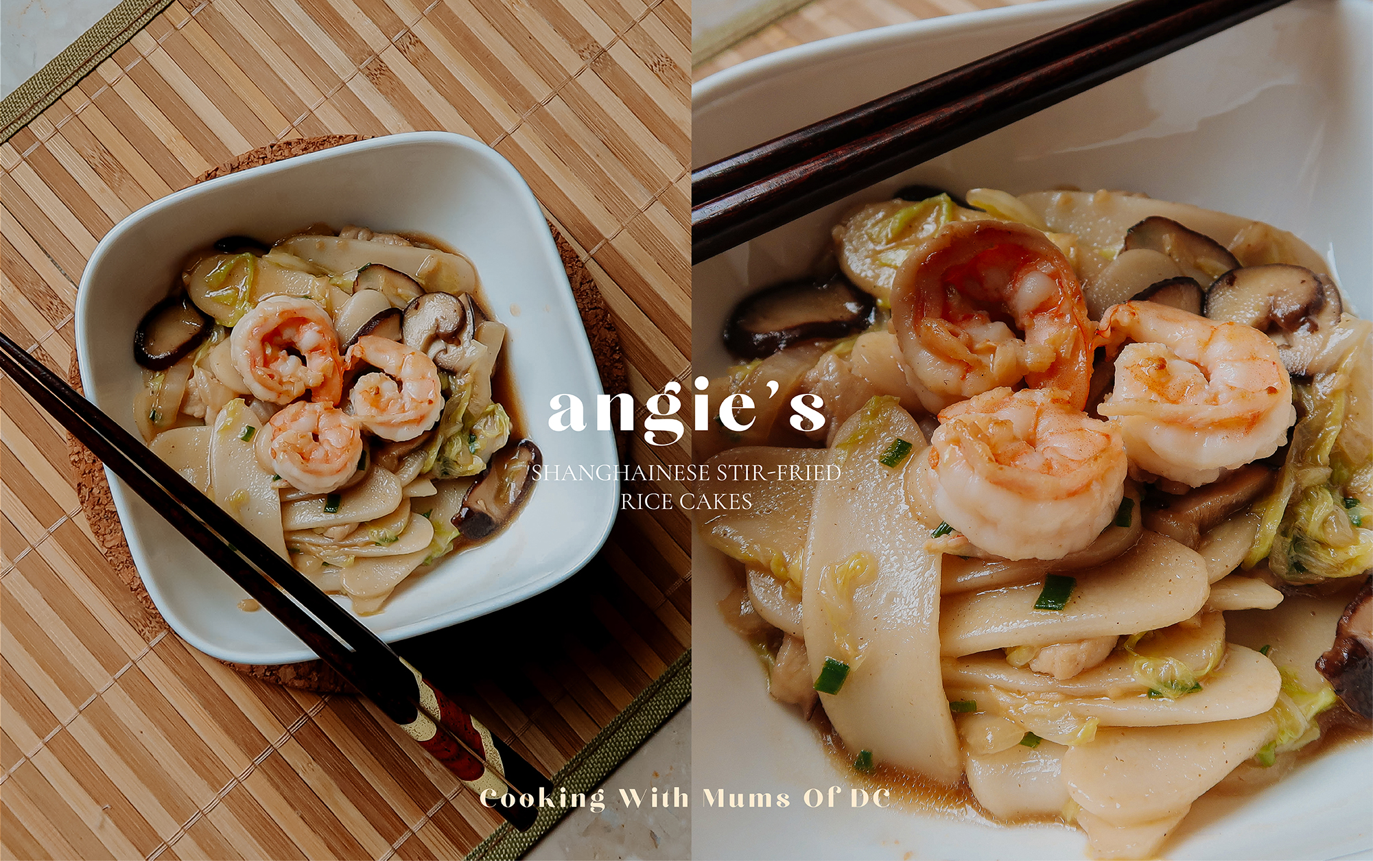 Cooking With Mums Of DC Edit: Angie's Shanghainese Stir-Fried Rice Cakes Recipe