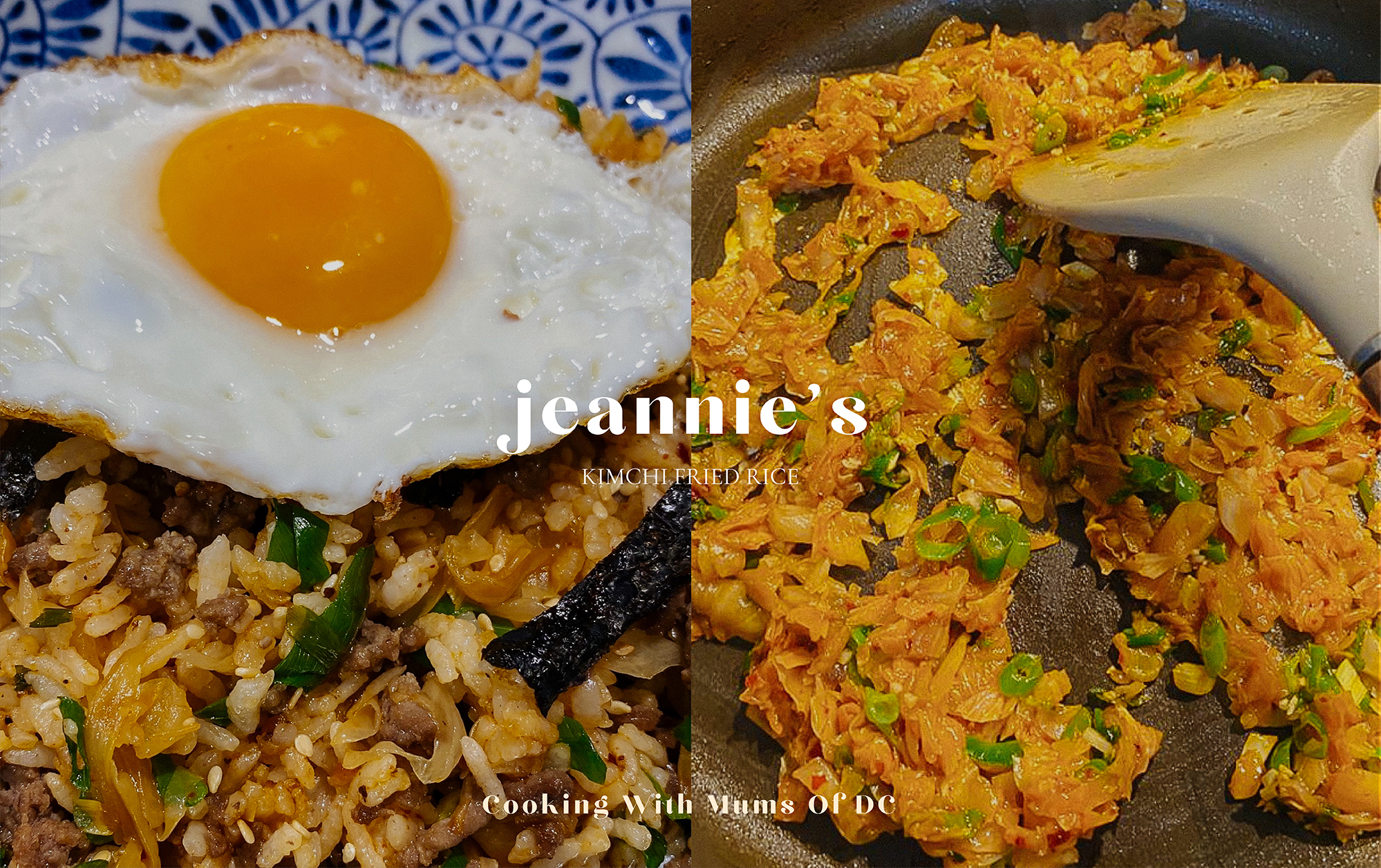 Cooking With Mums Of DC: Jeannie's Kimchi Fried Rice Recipe
